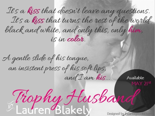 Lauren Blakely Trophy Husband Teaser Quote