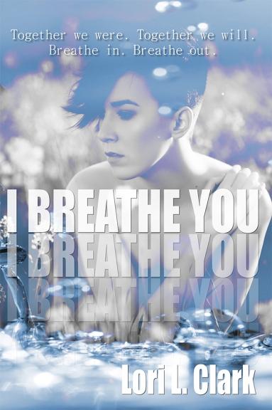 i-breathe-you-lori-clark
